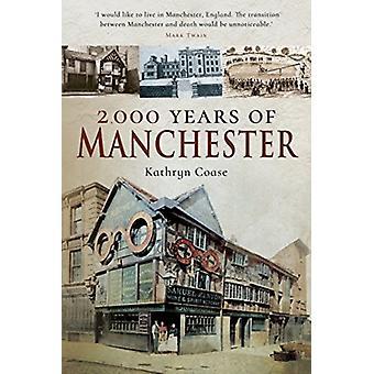 2000 år av Manchester av Kathryn Coase
