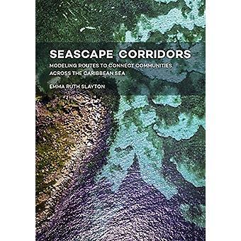 Seascape Corridors by Emma Ruth Slayton
