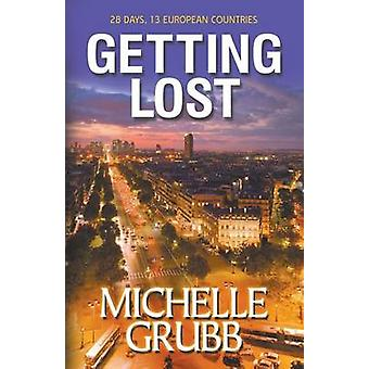 Getting Lost by Grubb & Michelle