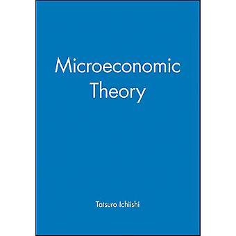 Microeconomic Theory by Ichiishi & Tatsuro
