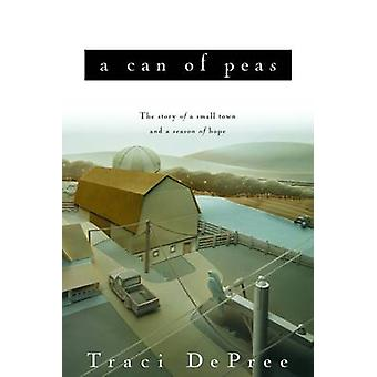 A Can of Peas by DePree & Traci