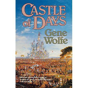 Castle of Days by Wolfe & Gene