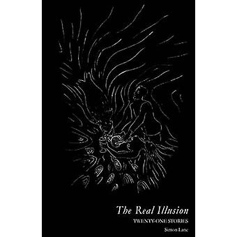 The Real Illusion by Lane & Simon