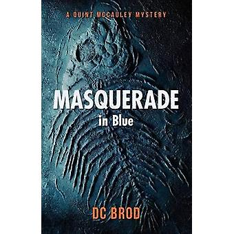 Masquerade in Blue by Brod & DC