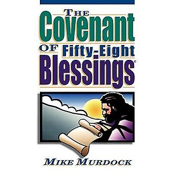 The Covenant of FiftyEight Blessings by Murdock & Mike