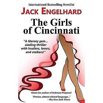 The Girls of Cincinnati by Engelhard & Jack