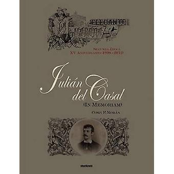 Julian del Casal in Memoriam by Moran & Francisco