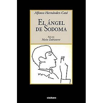 El Angel de Sodoma by HernandezCata & Alfonso