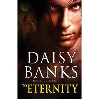 To Eternity by Banks & Daisy