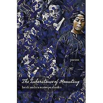 The Inheritance of Haunting� (Andres Montoya Poetry Prize)