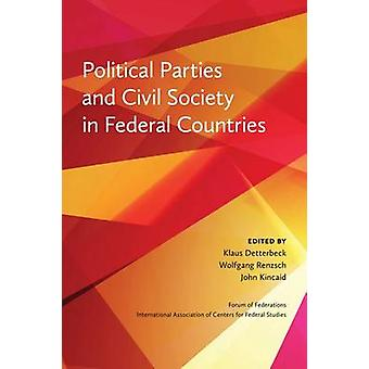 Political Parties and Civil Society in Federal Countries by Wolfgang