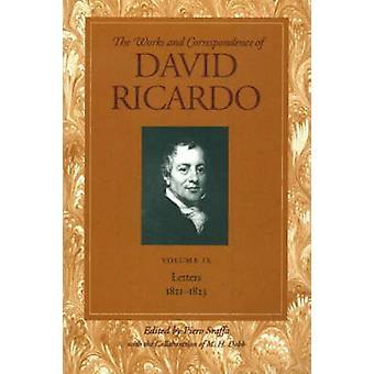 Works and Correspondence of David Ricardo - Letters 1821-1823 - v. 9 - L