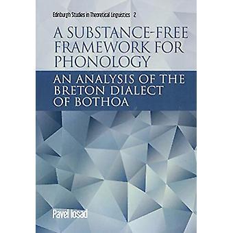 Um quadro livre de substâncias para fonologia - Uma análise do Breton D