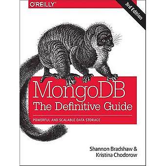 MongoDB - The Definitive Guide 3e by Shannon Bradshaw - 9781491954461