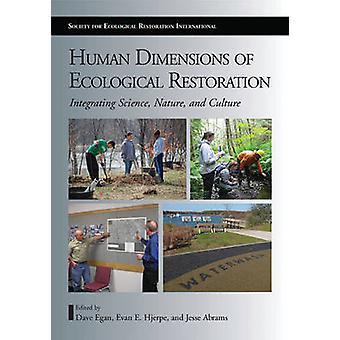 Dimensioni umane di restauro ecologico - integrando scienza - Nat