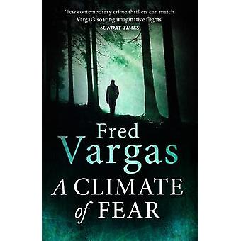 A Climate of Fear by Fred Vargas - 9781784702625 Book