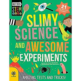 Slimy Science and Awesome Experiments - Amazing Tests and Tricks! by S