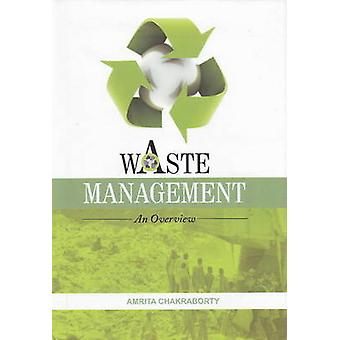 Waste Management - An Overview by Amrita Chakraborty - 9788131407608 B