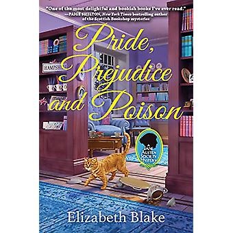 Pride - Prejudice And Poision - A Jane Austen Society Mystery by Eliza