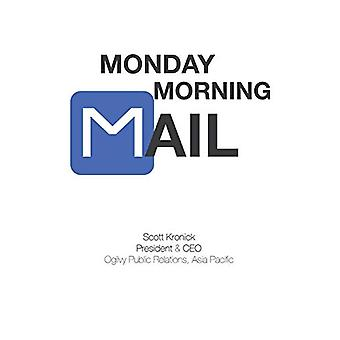 Monday Morning Mail by Scott Kronick - 9781910760017 Book