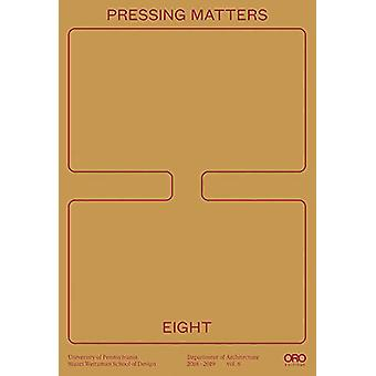 Pressing Matters 8 by UPENN Design - 9781943532315 Book