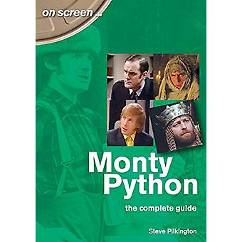 Monty Python The Complete Guide by Steve Pilkington - 9781789520477 B