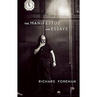 The Manifestos and Essays by Richard Foreman - 9781559363983 Book