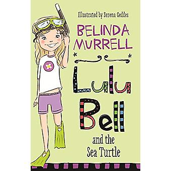 Lulu Bell and the Sea Turtle by Belinda Murrell - 9781760892296 Book