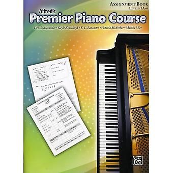 Alfreds Premier Piano Course Assignment Book  Level 1A6 by Dennis Alexander & Gayle Kowalchyk & E L Lancaster & Victoria McArthur & Martha Mier
