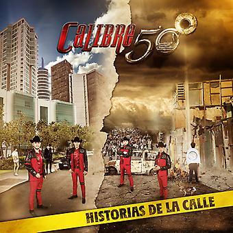 Calibre 50 - Historia De La Calle [CD] USA import