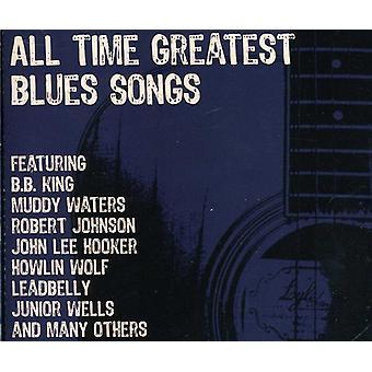 Alle Zeit größten Blues-Songs - importieren alle Zeit größten Blues-Songs [CD] USA