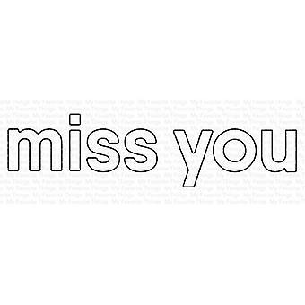 My Favorite Things Miss You Die-namics