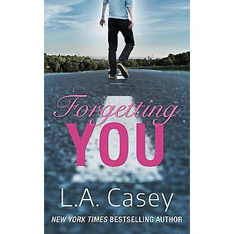 Forgetting You by Casey & L.A.