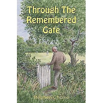 Through The Remembered Gate