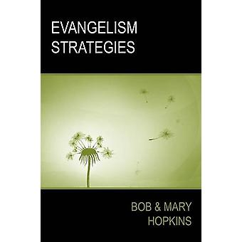 Evangelism Strategies by Bob Hopkins - 9780955936326 Book