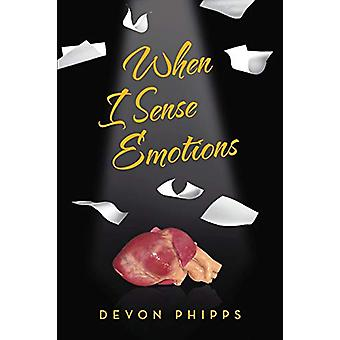 When I Sense Emotions by Devon Phipps - 9781483413211 Book