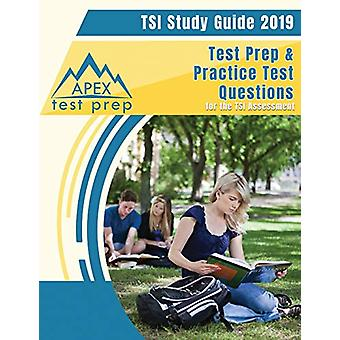 TSI Study Guide 2019 - Test Prep & Practice Test Questions for the