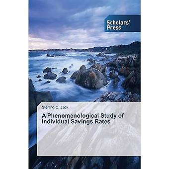 A Phenomenological Study of Individual Savings Rates by Jack Sterling