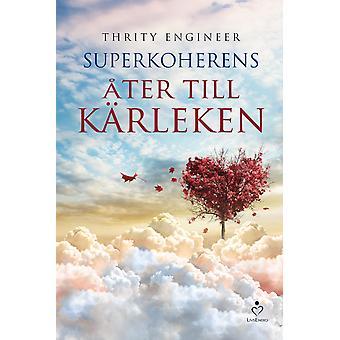 Superkoherens : åter till kärleken 9789187505034