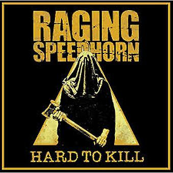 Raging Speedhorn - Vinile difficile da uccidere (Hard To Kill Vinyl)