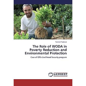 The Role of WODA in Poverty Reduction and Environmental Protection - C