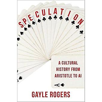 Speculation by Gayle Rogers
