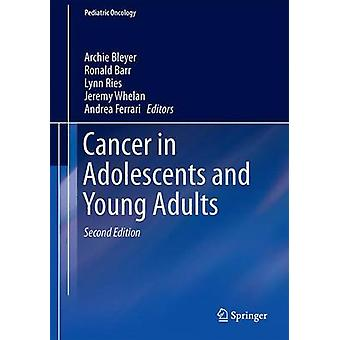 Cancer in Adolescents and Young Adults