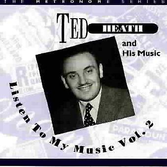 Ted Heath - Listen to My Music [CD] USA import