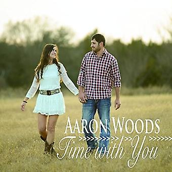 Aaron Woods - Time with You [CD] USA import