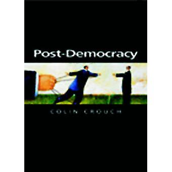 Post-democrazia da Colin Crouch - 9780745633152 libro