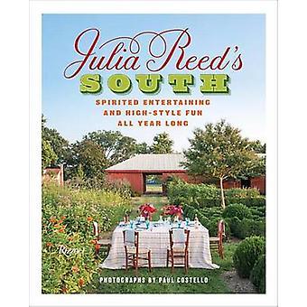 Julia Reed Süd - temperamentvolle unterhaltsam und High-Stil Spaß das ganze Jahr