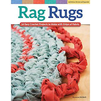 Rag Rugs - 16 Easy Crochet Projects to Make with Strips of Fabric by S