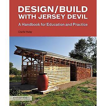 Conception/construction avec Jersey Devil - un manuel pour l'enseignement et la pratique