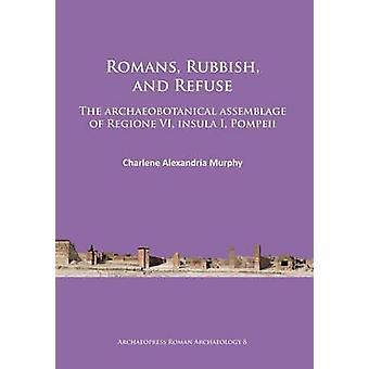الرومان-القمامة-ويرفض-لفيف أرتشايوبوتانيكال من ريج